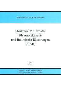 Strukturiertes Inventar für Anorektische und Bulimische Eßstörungen nach DSM-IV und ICD-10