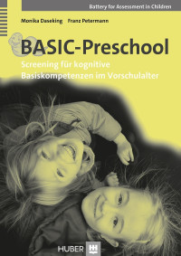 Battery for Assessment in Children – Screening für kognitive Basiskompetenzen im Vorschulalter
