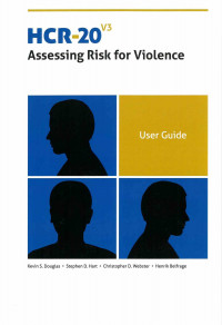Assessing Risk for Violence, Version 3 (HCR-20 V3)